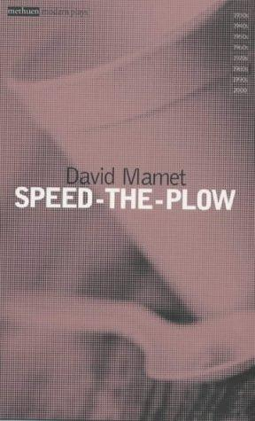 Speed the Plow by David Mamet