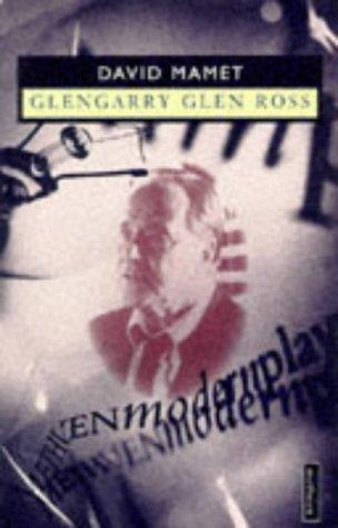 Glengarry Glen Ross (Modern Plays) by David Mamet