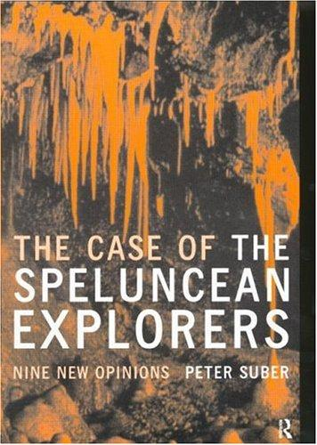The Case of the Speluncean Explorers by Peter Suber