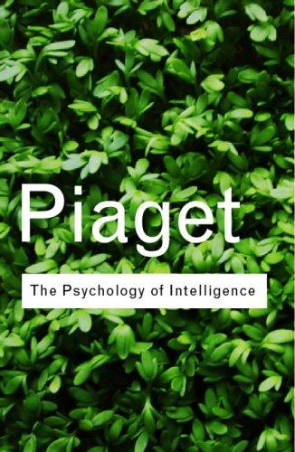 Psychologie de l'intelligence by Jean Piaget