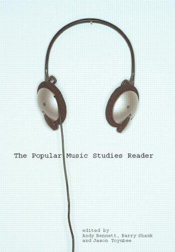 The popular music studies reader by edited by Andy Bennett, Barry Shank, and Jason Toynbee.