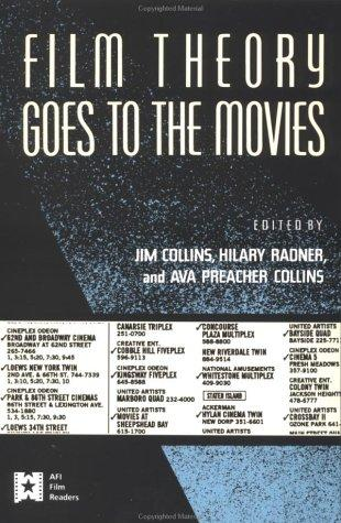 Film theory goes to the movies by edited by Jim Collins, Hilary Radner, and Ava Preacher Collins.