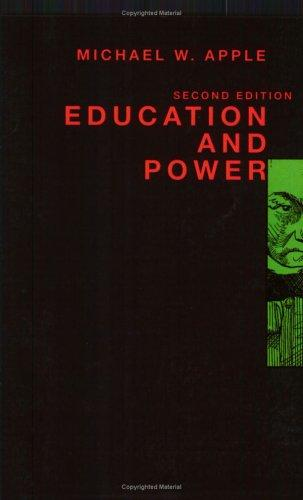Education and power by Michael W. Apple