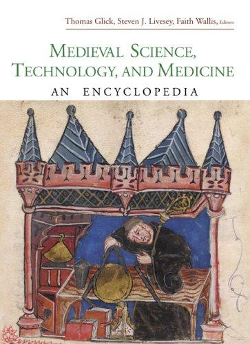 Medieval Science, Technology, and Medicine by