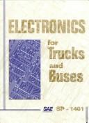 Electronics for Trucks & Buses (Special Publications) by Society of Automotive Engineers.