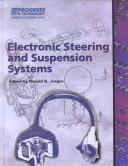 Electronic Steering and Suspensions Systems (Progress in Technology) by Ronald K. Jurgen