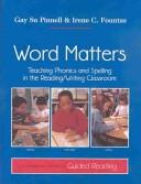 Word Matters by Irene C. Fountas