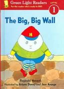 Big, Big Wall by Reginald Howard