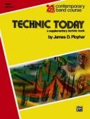 Technic Today Oboe, Part 2(Contemporary Band Course) by James Ployhar
