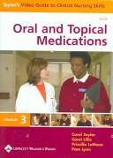 Oral And Topical Medications by Priscilla LeMone