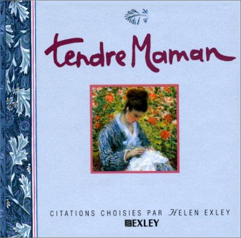 Tendre maman by Helen Exley