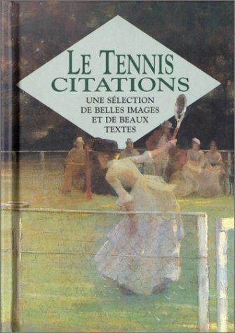 Le tennis. Citations by Helen Exley