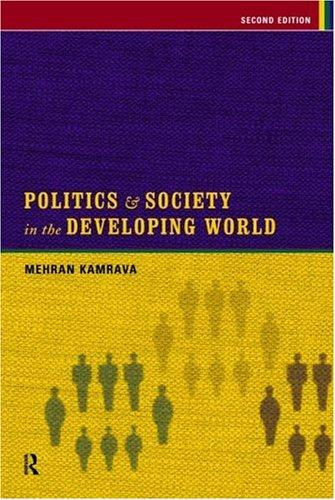 Politics and society in the developing world by Mehran Kamrava