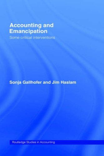 Image 0 of Accounting and Emancipation: Some Critical Interventions (Routledge Studies in A
