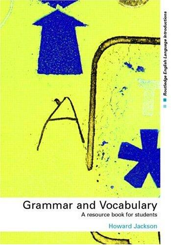 Grammar and Vocabulary by Howard Jackson