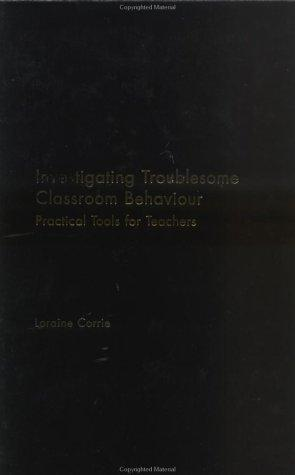 Investigating Troublesome Classroom Behaviours