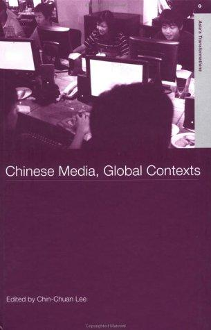 Chinese media, global contexts by
