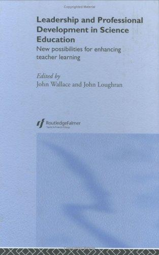 Leadership and Professional Development in Science Education by John Wallace