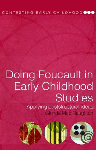 Doing Foucault in early childhood studies by Glenda MacNaughton