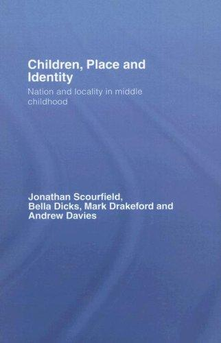 Children, Place and Identity by J. Scourfield