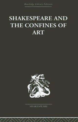 Shakespeare and the Confines of Art by Philip Edwards