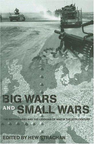Big Wars and Small Wars by Hew Strachan