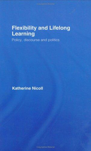 Flexibility & Lifelong Learning by Katheri Nicoll