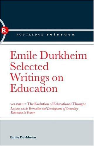 The Evolution of Educational Thought by Émile Durkheim