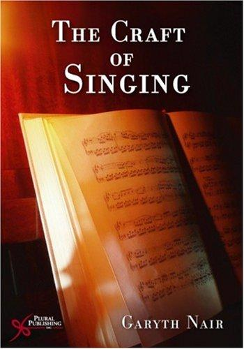 The craft of singing by Garyth Nair