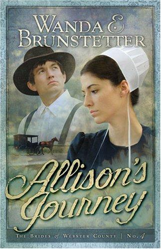 Allison's Journey: Brides of Webster County, Book 4 (Truly Yours Romance Club #2