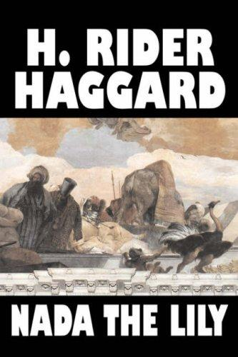 Nada the Lily by H. Rider Haggard
