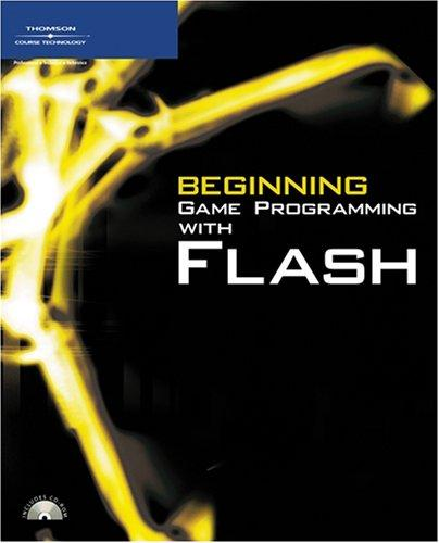 Beginning game programming with Flash by