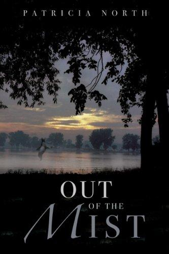Out of the Mist by Patricia North