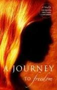 A Journey to Freedom by Georgina Sinclair Caponera