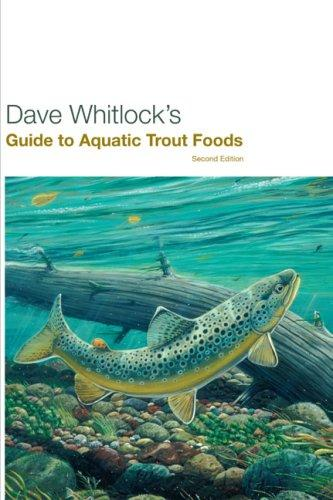 Dave Whitlock's Guide to Aquatic Trout Foods by Dave Whitlock