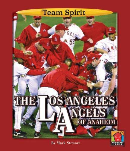 The Los Angeles Angels of Anaheim by Stewart, Mark
