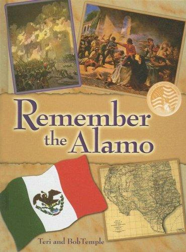 Remember the Alamo (Events in American History) by Bob Temple