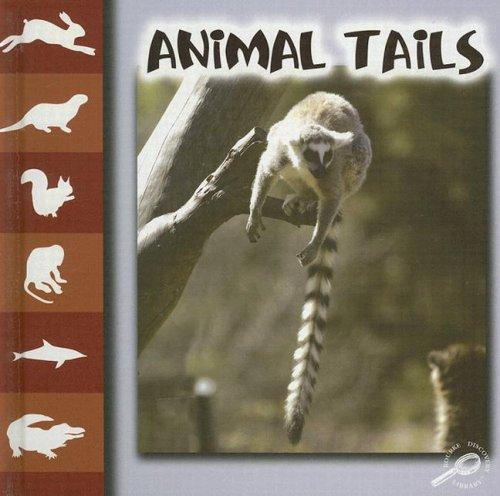 Animal Tails (Let's Look at Animal) by