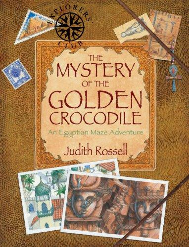 The Mystery of the Golden Crocodile by Judith Rossell
