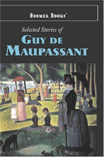 Selected Stories of Guy de Maupassant