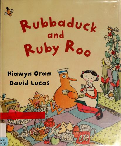 Rubbaduck and Ruby Roo by Hiawyn Oram