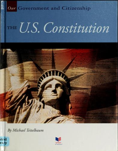 The U.S. Constitution by Michael Teitelbaum