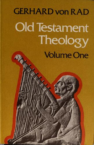 Old Testament theology by Gerhard von Rad