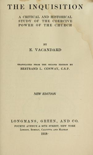 The Inquisition by E. Vacandard