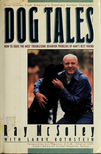 Dog tales by Ray McSoley