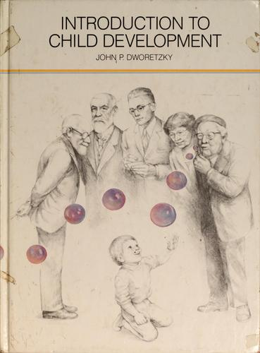 Introduction to child development by John Dworetzky