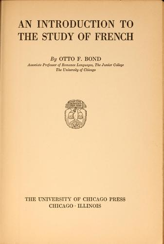 An introduction to the study of French by Otto Ferdinand Bond