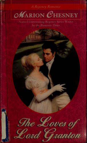 The loves of Lord Granton by Marion Chesney