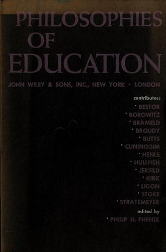 Philosophies of education by Philip Henry Phenix