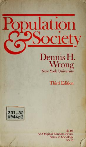 Population and society by Dennis Hume Wrong